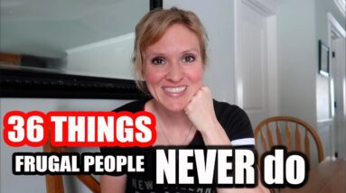 36 Things Frugal People Don't Do | FRUGAL LIVING TIPS with FRUGAL FIT MOM