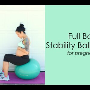 9 Stability Ball Exercises for Pregnancy