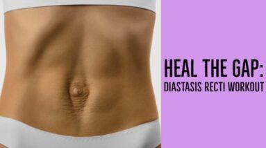 DIASTASIS RECTI WORKOUT | 6 EXERCISES TO HEAL YOUR MOMMY TUMMY GAP