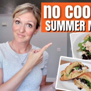 REFRESHING NO COOKING SUMMER MEALS | WHAT'S FOR DINNER WITH FRUGAL FIT MOM