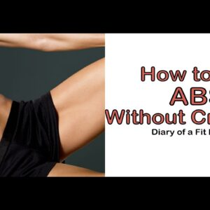 How to Get Abs {Without Crunches}