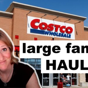 LARGE FAMILY COSTCO HAUL 2021 | WHAT'S NEW AT COSTCO? | FRUGAL FIT MOM