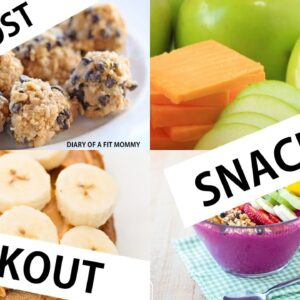 The Best Pre & Post Workout Snacks