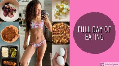 What I Eat in a Day | Full Day of Eating Clean | FDOE Meals & Diet