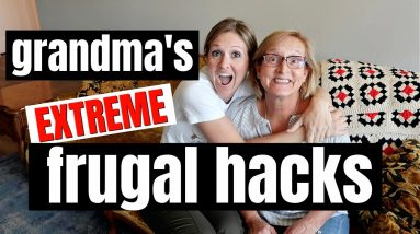 10 Frugal Living Tips from the Great Depression | Grandma's Extreme Frugal Hacks